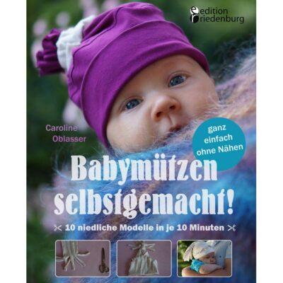 Babymützen selbstgemacht!