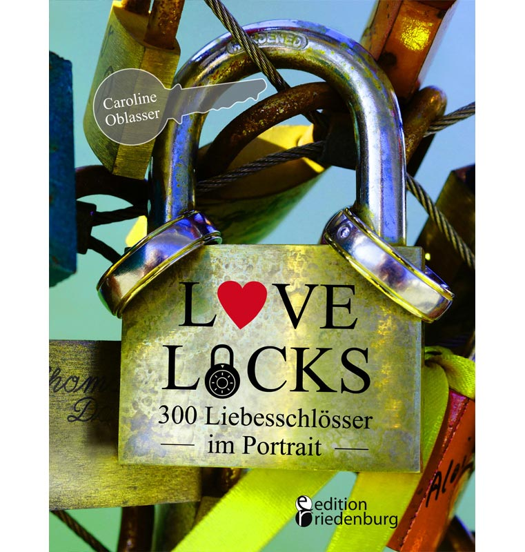 Love Locks - 300 Liebesschlösser im Portrait
