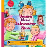 Unsere kleine Schwester Nina