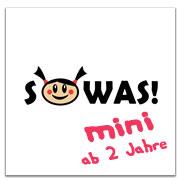 SOWAS! mini ab 2 Jahre