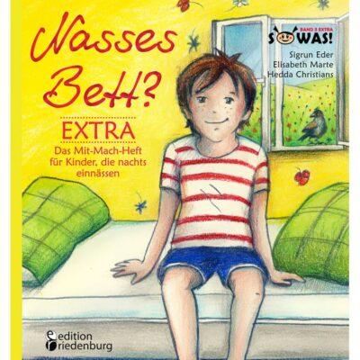 Nasses Bett Extra