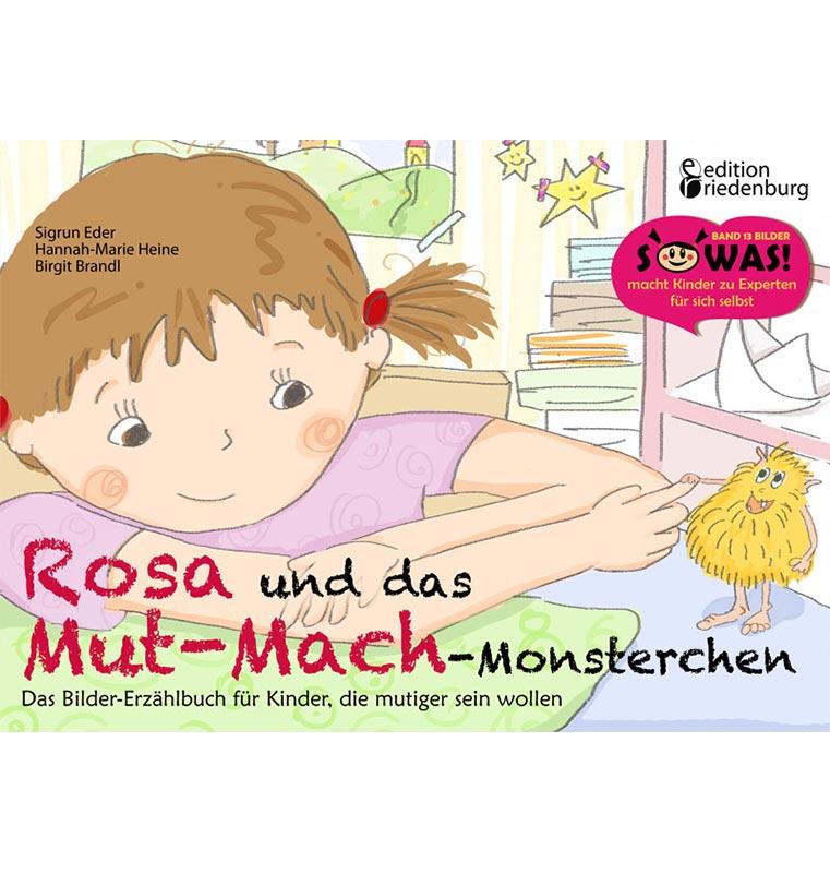 Rosa und das Mut-Mach-Monsterchen