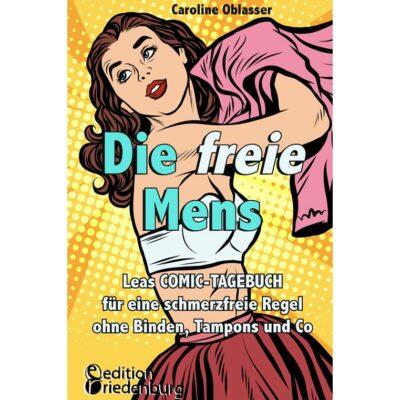 Die freie Mens - Leas COMIC-TAGEBUCH (Cover)
