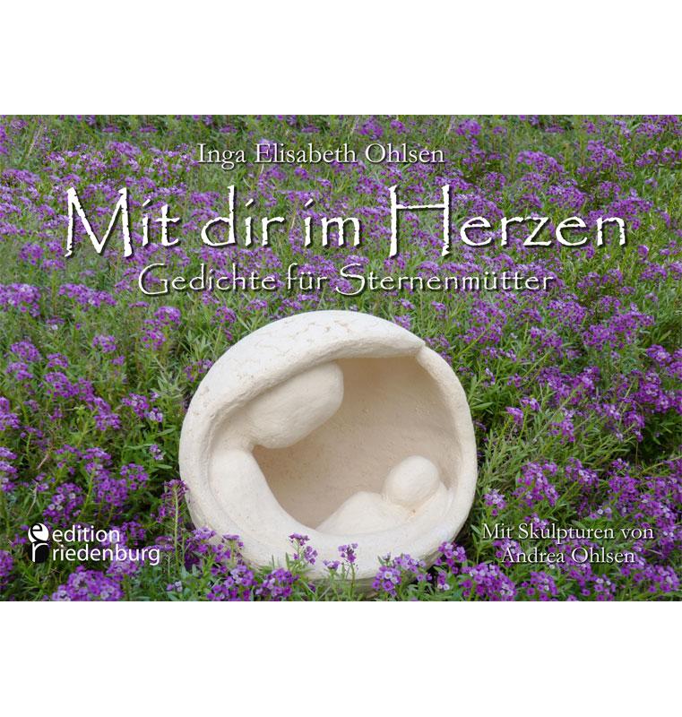 Mit dir im Herzen - Gedichte für Sternenmütter (Cover)