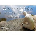 Wie ich dich fühle - Gedichte für Trauernde (Cover)