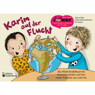 Karim auf der Flucht - Das Bilderbuch zum Thema Flüchtlinge (Cover)