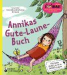 Annikas Gute-Laune-Buch - Für mehr gute Laune in deinem Leben (Leseprobe)