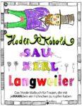 Hodenkobold, Saukerl, Langweiler ... Das frivole Malbuch für Frauen, die mit jeMANNdem ein Hühnchen zu rupfen haben (Leseprobe)