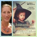 """Hanna Grubhofer, Autorin von """"Zauerbuch Familienfrieden"""""""