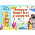 Hamster Henri isst glutenfrei - Das Bilderbuch zur Zöliakie (Cover)