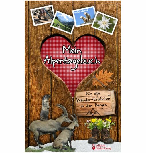 Mein Alpentagebuch - Für alle Wander-Erlebnisse in den Bergen (Cover)