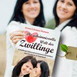 Die geheimnisvolle Welt der Zwillinge: Die Thiemann-Schwestern