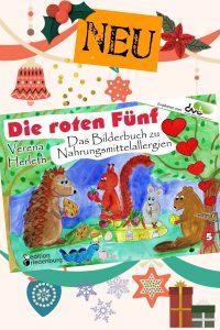 Die roten Fünf - Das Bilderbuch zu Nahrungsmittelallergien