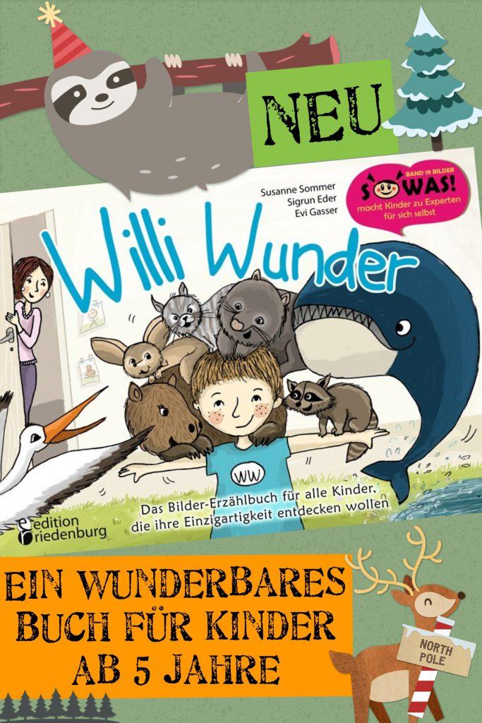 """Entdecke deine einzigartigen Fähigkeiten! Für Kinder ab 6 Jahre gibt es den fantastischen """"Willi Wunder"""" (SOWAS!-Reihe)"""