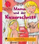 Mama und der Kaiserschnitt (Leseprobe)