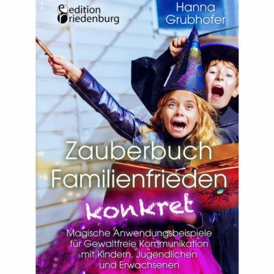 Zauberbuch Familienfrieden konkret (Cover)