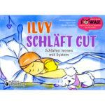Ilvy schläft gut - Schlafen lernen mit System (Cover)