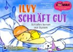 Ilvy schläft gut - Schlafen lernen mit System (Leseprobe)