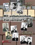 Mit unbekanntem Ziel verreist? Freisinger Juden im Nationalsozialismus (Leseprobe)