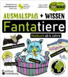 Ausmalspaß + Wissen: Fantatiere. Malbuch ab 6 Jahre. SOWAS!-Reihe (Leseprobe)