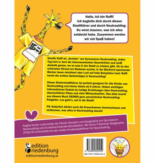 Entdecke deine Stadt Neutraubling: Kinderstadtführer + Tipps für schöne Spielplätze + Kindgerechte Pläne (BC)