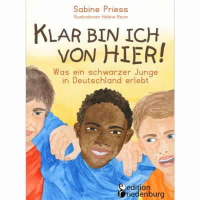 Klar bin ich von hier! Was ein schwarzer Junge in Deutschland erlebt (Cover)