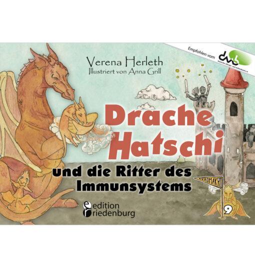 Drache Hatschi und die Ritter des Immunsystems (Cover)