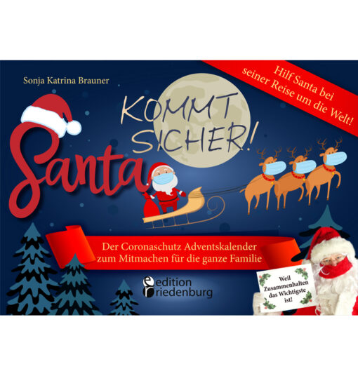 Santa kommt sicher! Coronaschutz Adventskalender zum Mitmachen für die ganze Familie (Cover)