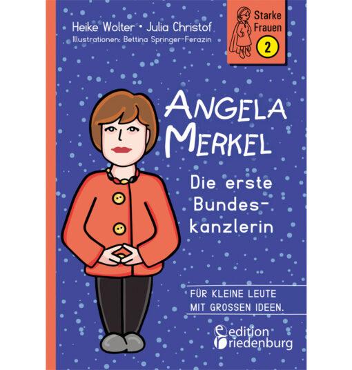Angela Merkel - Die erste Bundeskanzlerin (Cover)